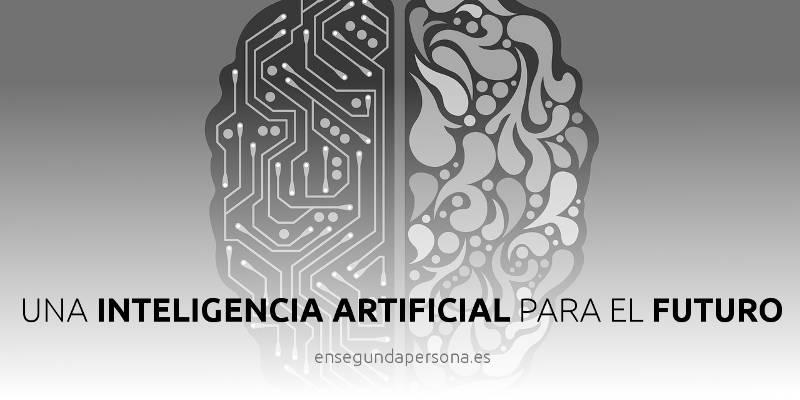 Una inteligencia artificial para el futuro