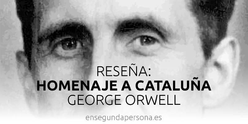 Homenaje a Cataluña, de George Orwell