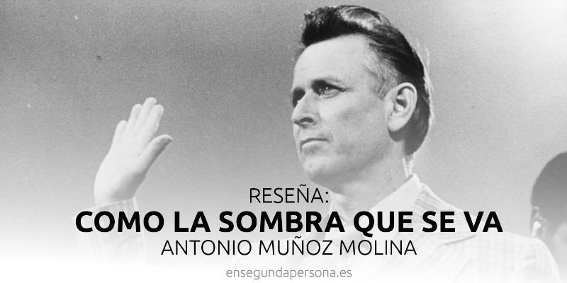 La sombra de Muñoz Molina