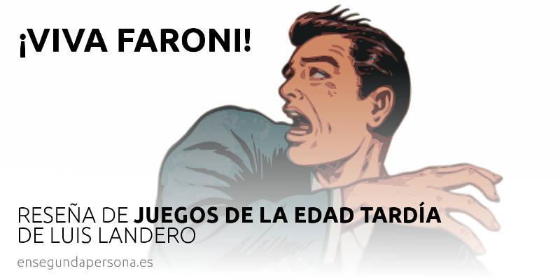 ¡Viva Faroni!