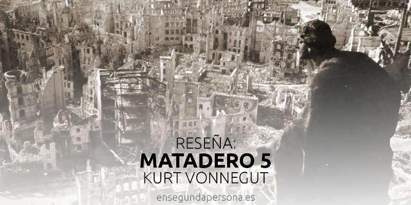 Matadero 5, de Kurt Vonnegut