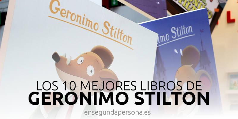 Los 10 mejores libros de Geronimo Stilton