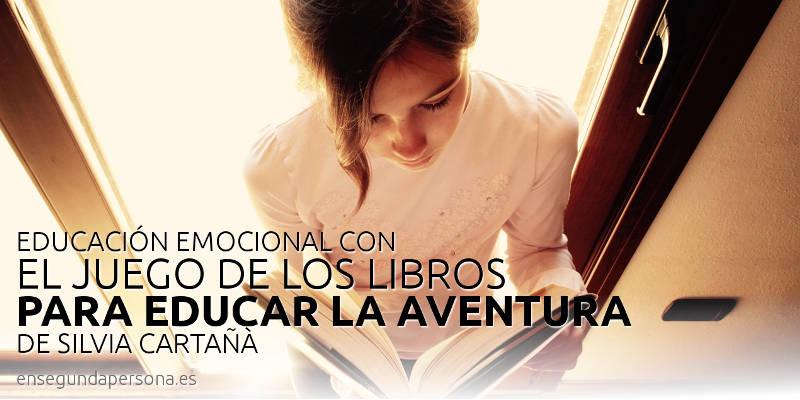 """Educación emocional con """"El juego de los libros para educar la aventura"""""""
