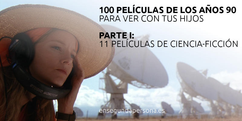 100 películas de los años 90 para ver con tus hijos (I): ciencia-ficción