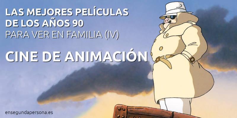 Las 100 mejores películas de los años 90 (IV): cine de animación