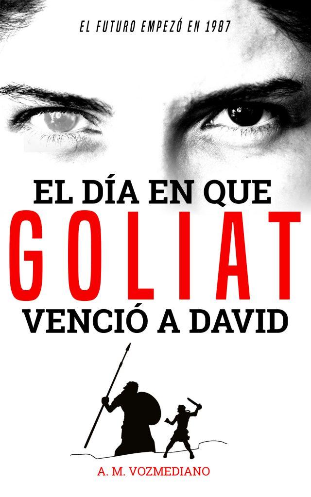 El día en que Goliat venció a David